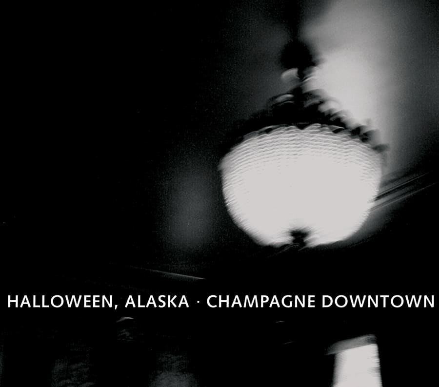 Halloween, Alaska - Champagne Downtown